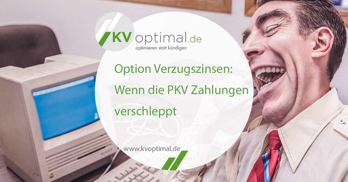 Option Verzugszinsen: Wenn die PKV Zahlungen verschleppt